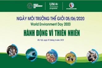 """Ngày Môi trường thế giới năm 2020 """"Hành động vì thiên nhiên"""""""